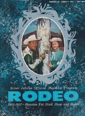 1957 Rodeo Program Starring Roy Rogers - From Roy's Collection